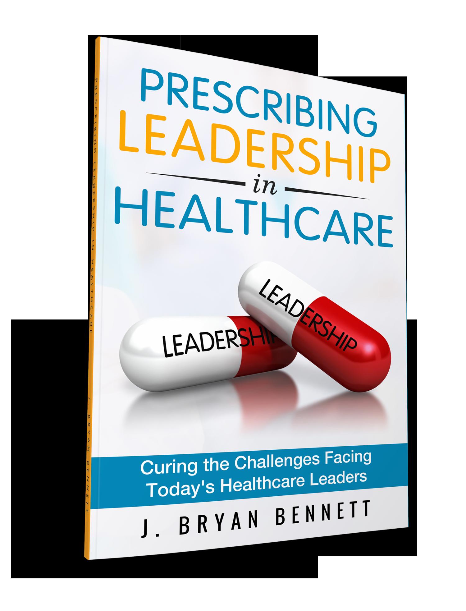 Prescribing Leadership in Healthcare Book and Practice Workbook Combo